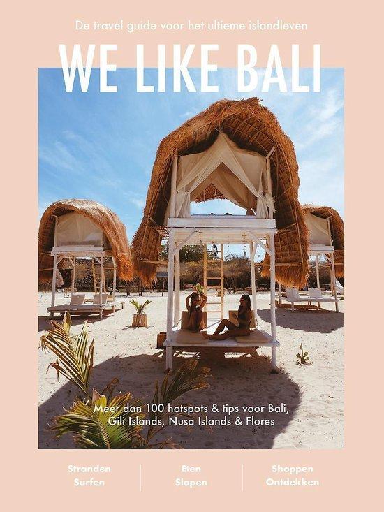De voorkant van het boek We like Bali, een van de beste reisboeken als je van Bali houdt