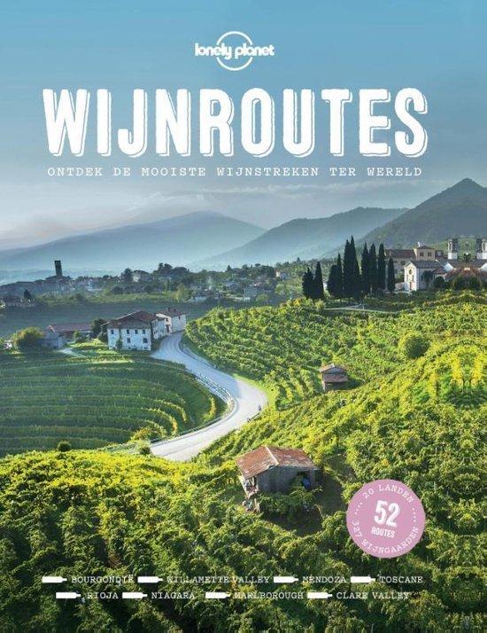 Als je gek bent op wijn, dan is 'Wijnroutes' van de Lonely Planet een van de leukste reisboeken